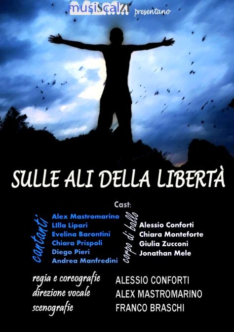 Locandina dello spettacolo: Sulle ali della libertà